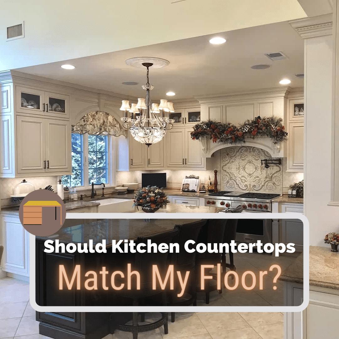 Should Kitchen Countertops Match My Floor   Kitchen Infinity
